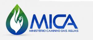 MICA - Ministério Caminho das Águas